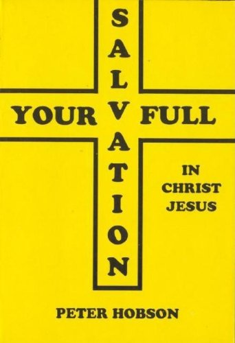 9780947252045: Your Full Salvation in Jesus Christ
