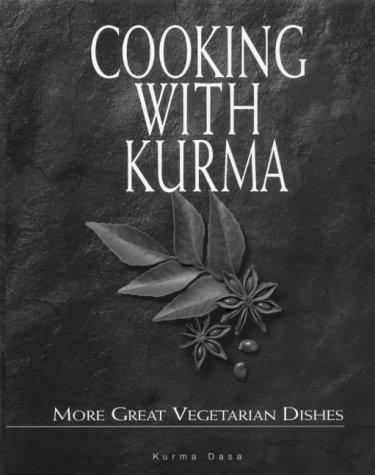 Cooking With Kurma: Dasa, Kurma