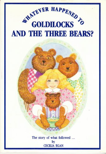 9780947272340: Whatever Happened to Goldilocks and the Three Bears?
