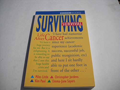 9780947277802: Surviving Survival: Life after Cancer