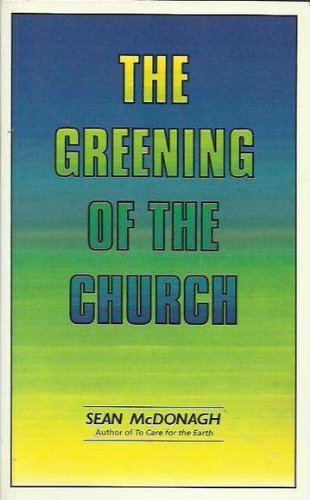 9780947293062: The Greening of the Church