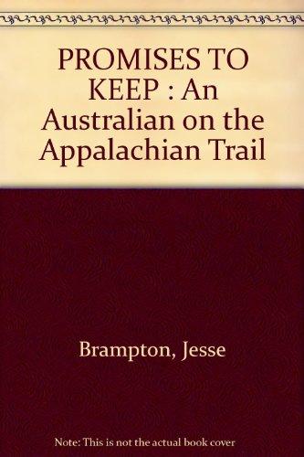 9780947295202: PROMISES TO KEEP: An Australian on the Appalachian Trail