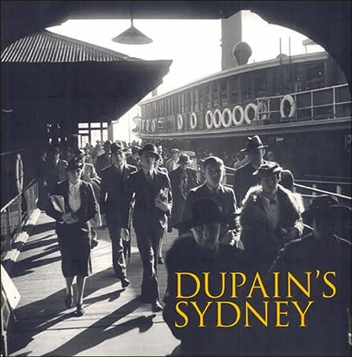 Dupain's Sydney (Hardcover): Jill White