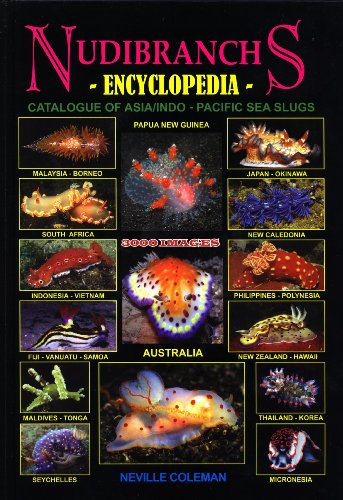 9780947325411: Nudibranchs Encyclopedia: Catalogue of Asia/Indo-Pacific Sea Slugs