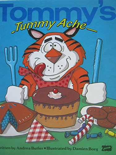 Tommy's Tummy Ache: Welcome to My World: Butler, Andrea