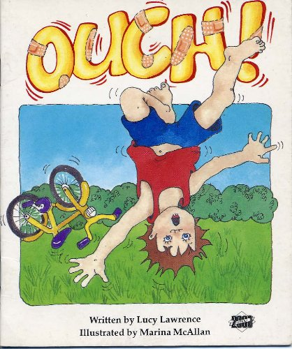 Ouch!: Welcome to My World (Literacy Links: Lawrence, Lucy