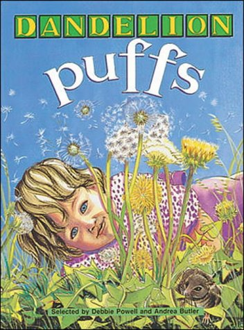 Dandelion Puffs, Poems to Share: BIG BOOK,: Powell, Debbie & Butler, Andrea - poem selectors, ...