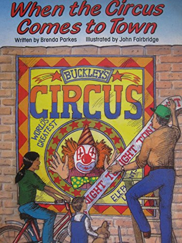 When the Circus Comes to Town (Literacy Links): Parkes, Brenda