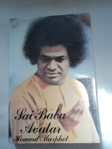 9780947333195: Sai Baba Avatar: A New Journey into Power and Glory