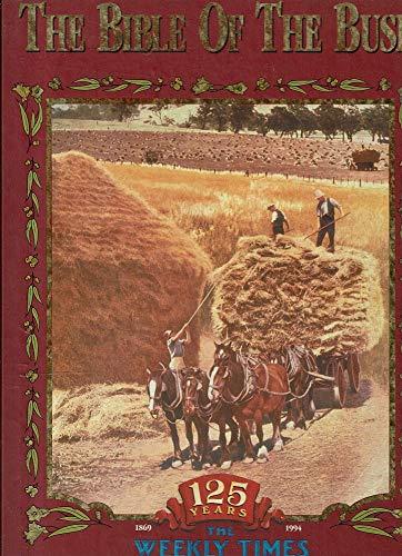 The Bible Of The Bush: 125 Years: Jones, Hugh