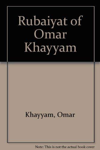9780947338718: Rubaiyat of Omar Khayyam