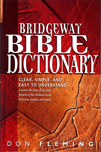 9780947342661: Bridgeway Bible Dictionary (Clear, Simple, and Easy to Understand)