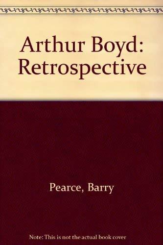 9780947349080: Arthur Boyd Retrospective