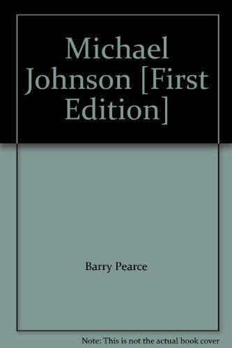 Michael Johnson: Pearce, Barry (text); Michael Johnson (paintings)