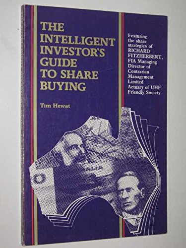 9780947351007: The Intelligent Investor's Guide To Share Buying