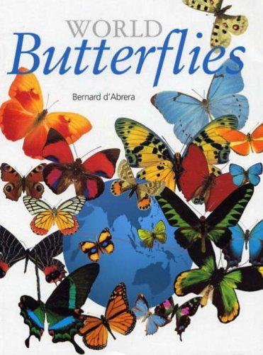 World Butterflies: D'Abrera, Bernard