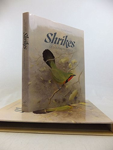 9780947430085: Shrikes of Southern Africa