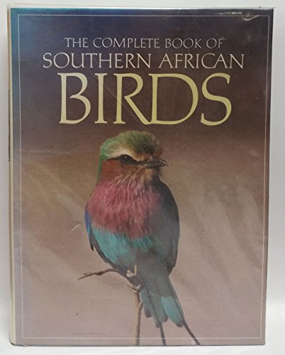 COMPLETE BOOK OF SOUTHERN AFRICAN BIRDS