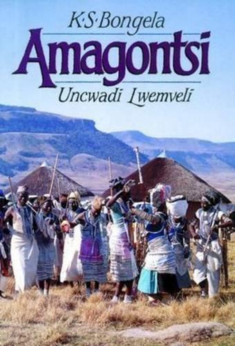 9780947437145: Amagontsi: Gr 10 - 12 (Xhosa Edition)
