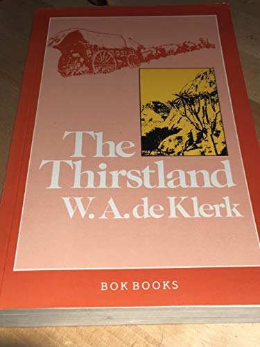 9780947444020: the thirstland