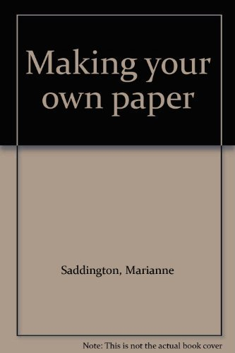 9780947458317: Making your own paper