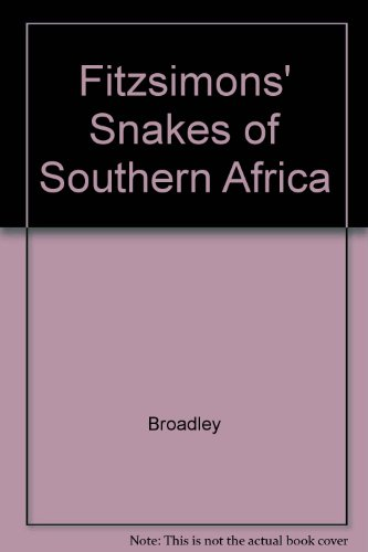 9780947464301: Fitzsimons' Snakes of Southern Africa