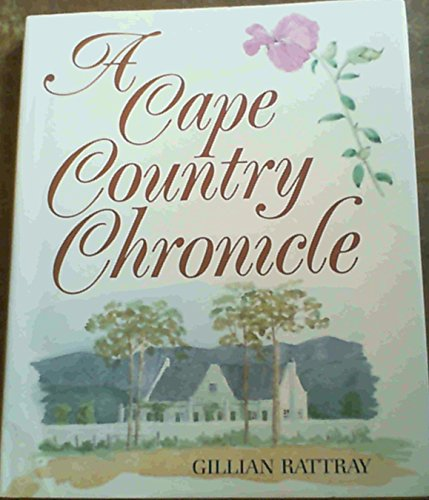 9780947464684: A Cape country chronicle