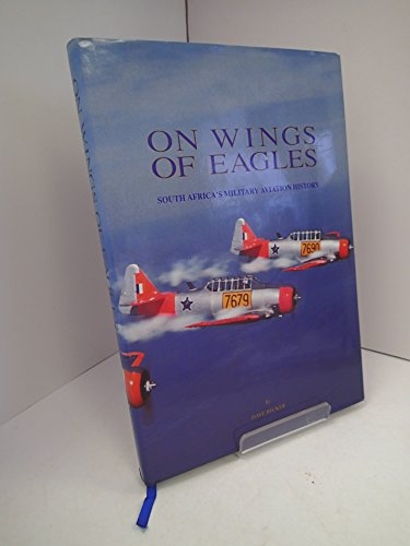 9780947478476: 75 years on wings of eagles: South African military aviation history
