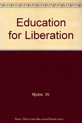 Education for liberation: Njobe, M. W