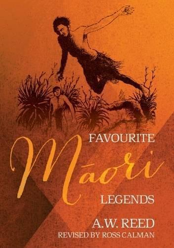 Favourite Maori Legends (Paperback): A. W. Reed