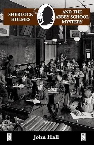 9780947533243: Sherlock Holmes and the Abbey School Mystery (Sherlock Holmes Mysteries (Breese))