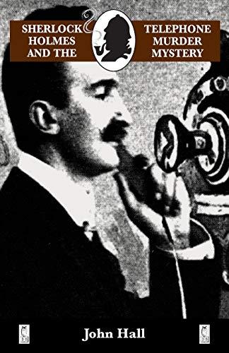 9780947533472: Sherlock Holmes and the Telephone Murder Mystery (Adventures of Sherlock Holmes)