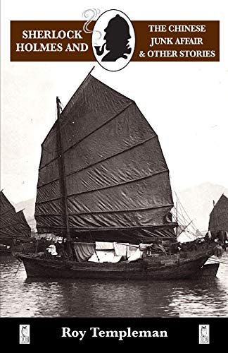9780947533731: Sherlock Holmes and the Chinese Junk Affair and Other Stories