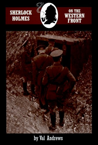 9780947533878: Sherlock Holmes on the Western Front