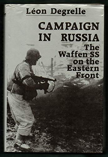 9780947554040: Campaign in Russia: Waffen-SS on the Eastern Front