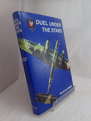 Duel Under the Stars: German Night Fighter Pilot in the Second World War: Johnen, Wilhelm