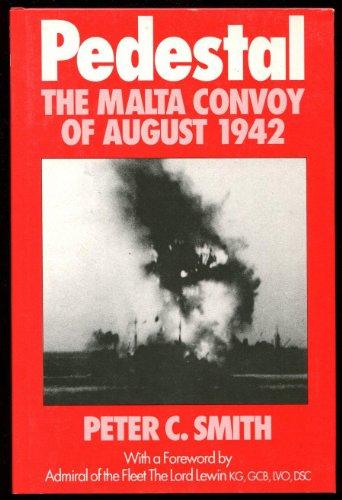 9780947554484: Pedestal: Malta Convoy of August 1942