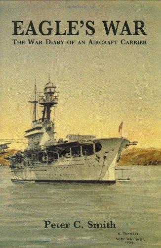 9780947554606: Eagle's War: The War Diary of an Aircraft Carrier