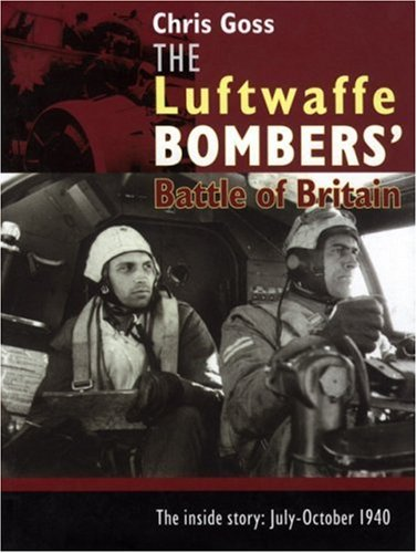 9780947554828: The Luftwaffe Bombers Battle of Britain