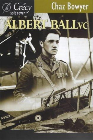 9780947554897: Albert Ball, V.C.