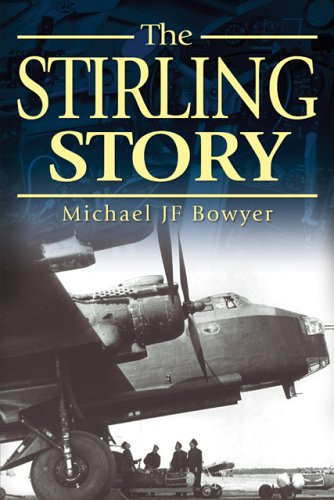 The Stirling Story: Michael JF Bowyer