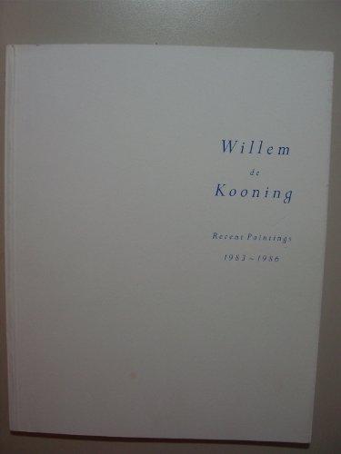 9780947564087: Willem de Kooning: Recent paintings, 1983-1986