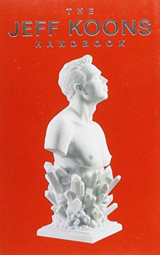 Jeff Koons - the Handbook
