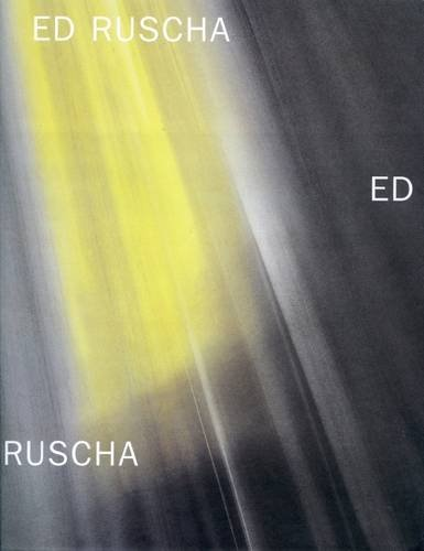 Ed Ruscha: New Paintings And A Retrospective Of Works On Paper (9780947564742) by Dave Hickey; Neville Wakefield