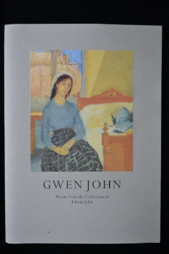 9780947564810: Gwen John, 1876-1939: Works from the collection of Edwin John