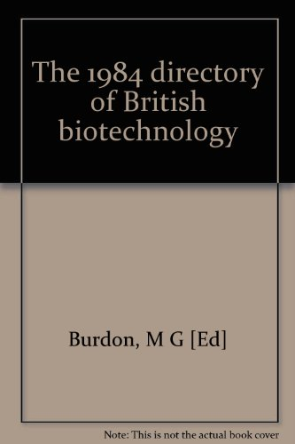 9780947573003: 1984 Directory of British Biotechnology.