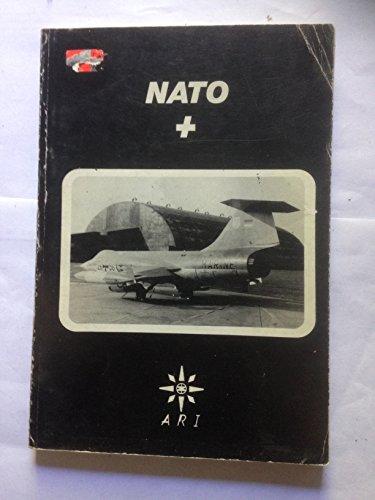 9780947587017: N. A. T. O. Plus 1984
