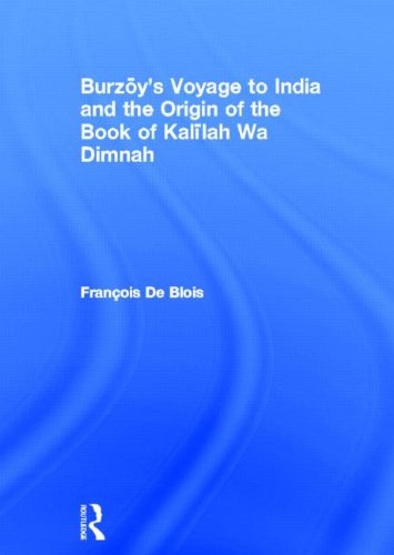 9780947593063: Burzoy's Voyage to India and the Origin of the Book of Kalilah Wa Dimnah (Royal Asiatic Society Books)