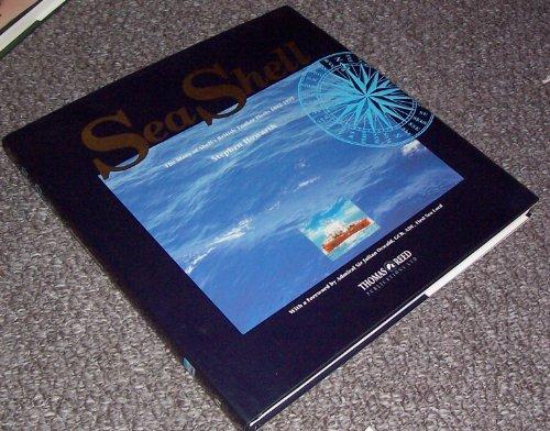 9780947637323: Sea Shell: The Story of Shells British Tanker Fleets 1892-1992