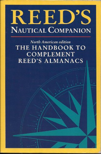 9780947637583: Reed's Nautical Companion: The Handbook to Complement Reed's Almanacs (North American Edition)
